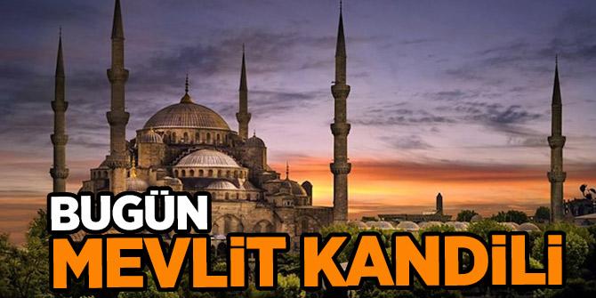 Hazreti Muhammed'in doğum günü olan Mevlit Kandili bugün