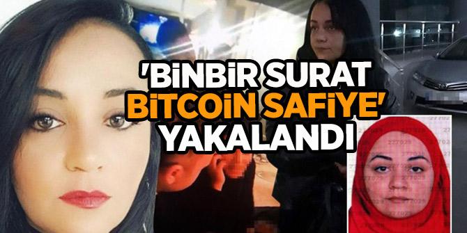 'Binbir Surat Bitcoin Safiye' yakalandı