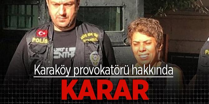 Karaköy provokatörü hakkında karar