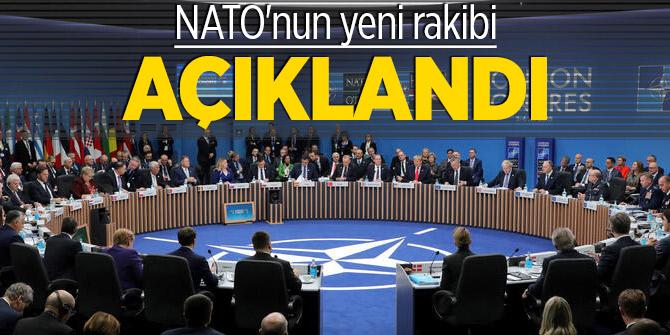 NATO'nun yeni rakibi açıklandı