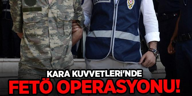 Kara Kuvvetleri'nde FETÖ operasyonu!