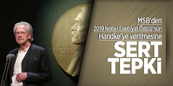 MSB'den 2019 Nobel Edebiyat Ödülü'nün Handke'ye verilmesine sert tepki