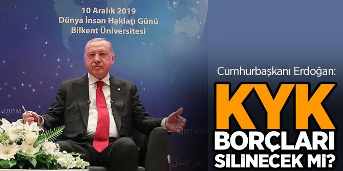 KYK borçları silinecek mi? Cumhurbaşkanı Erdoğan açıkladı!