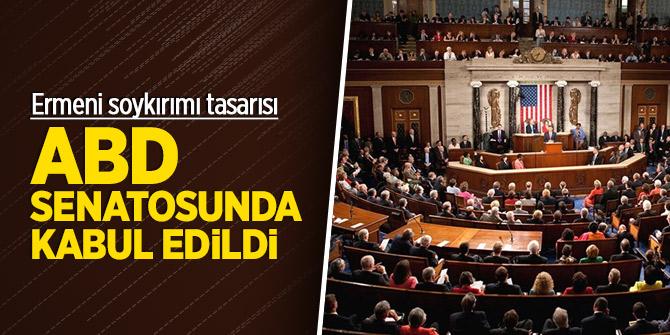 Ermeni soykırımı tasarısı ABD senatosunda kabul edildi