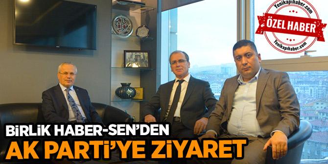 Birlik Haber-Sen'den AK Parti'ye Ziyaret