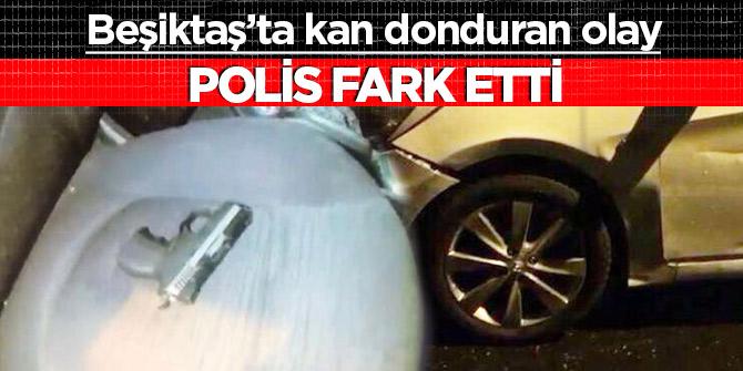 Beşiktaş'ta kan donduran olay! Polis şüphe üzerine durdurdu sonrası inanılmaz