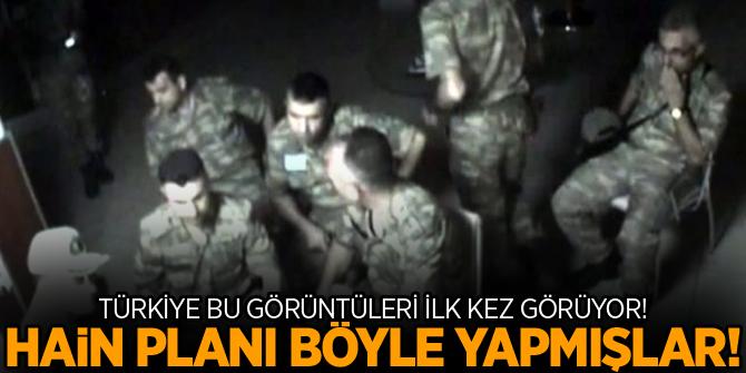 Türkiye bu görüntüleri ilk kez görüyor! Hainler planı böyle yapmış!