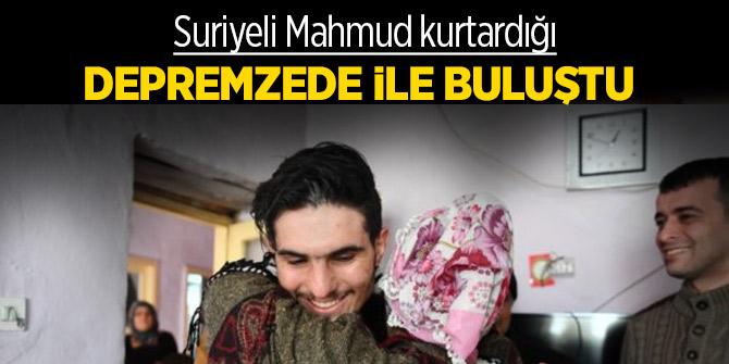 Suriyeli Mahmud kurtardığı depremzede ile buluştu