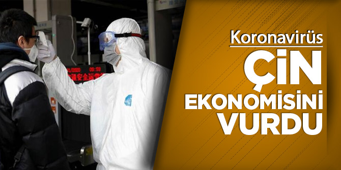 Koronavirüs Çin ekonomisini vurdu