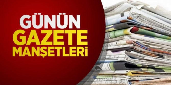 Gazeteler bugün ne yazdı?  22 Mayıs Gazete Manşetleri