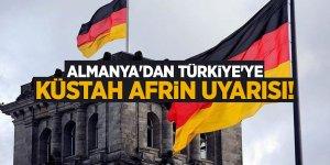 Almanya'dan Türkiye'ye küstah Afrin uyarısı!