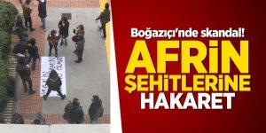 Boğaziçi'nde skandal! Afrin şehitlerine hakaret