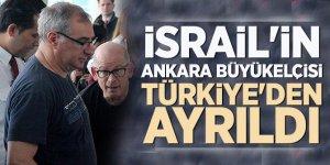 İsrail'in Ankara Büyükelçisi ülkesine gitti