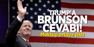 Trump'a Brunson cevabı! Mektup ortaya çıktı