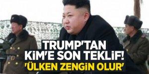 Trump'tan Kim'e son teklif! 'Ülken zengin olur'