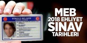 MEB 2018 ehliyet sınav tarihleri