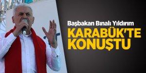 Başbakan Binali Yıldırım Karabük'te konuştu