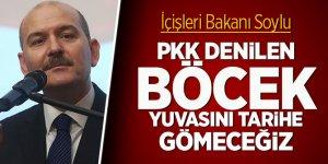 """""""PKK denilen böcek yuvasını tarihe gömeceğiz"""""""