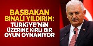 'Türkiye'nin üzerine kirli bir oyun oynanıyor'