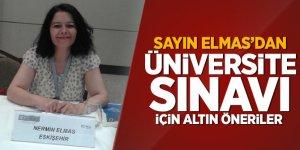 Sayın Elmas'dan üniversite sınavı için altın öneriler