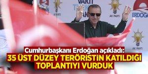Cumhurbaşkanı Erdoğan açıkladı: 35 üst düzey teröristin katıldığı toplantıyı vurduk