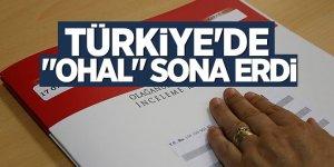 """Türkiye'de """"OHAL"""" sona erdi"""