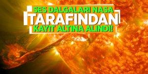 Güneşin ses dalgaları NASA tarafından kayıt altına alındı!