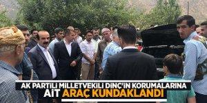 AK Partili milletvekili Dinç'in korumalarına ait araç kundaklandı!
