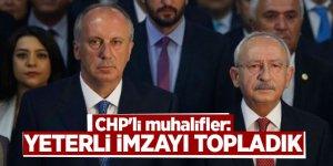 CHP'li muhalifler: Yeterli imzayı topladık
