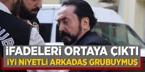 Adnan Oktar'ın ifadesi ortaya çıktı
