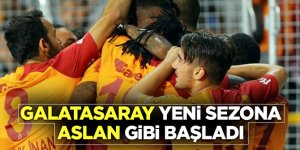 Galatasaray yeni sezona Aslan gibi başladı