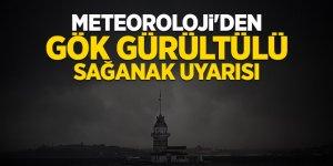 Flaş...Meteoroloji'den 'İstanbul' için flaş uyarı!