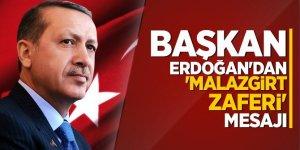 Başkan Erdoğan'dan 'Malazgirt Zaferi' mesajı