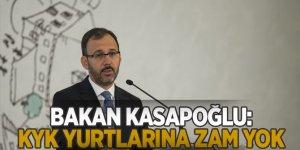Gençlik ve Spor Bakanı Kasapoğlu: Yurt ücretlerinde zam olmayacak