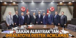 Bakan Albayrak'tan ihracatçıya destek açıklaması....