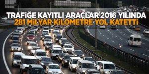 Türkiye'de araçlar 2016 yılında 281 milyar kilometre yol katetti!
