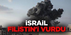İsrail Filistin'i vurdu