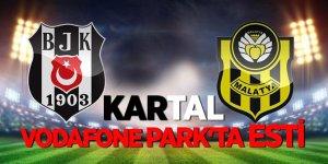 Beşiktaş - Evkur Yeni Malatyaspor karşılaşması