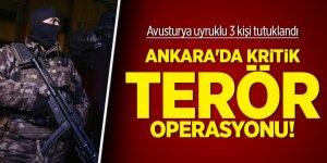 Ankara'da kritik terör operasyonu! 3 kişi tutuklandı