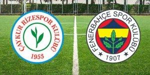 Fenerbahçe - Rizespor karşılaşması