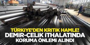 Türkiye'den kritik hamle! Demir-çelik ithalatında koruma önlemi alındı