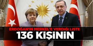 Başkan Erdoğan'ın Merkel'e verdiği liste! 136 Kişinin...