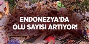 Endonezya'da ölü sayısı artıyor! Son rakam 1571