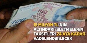 Borcu olanlara müjde! 15 milyon TL'nin...