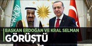 Başkan Erdoğan ve Kral Selman görüştü!