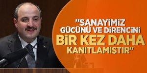 """Bakan Varank, """"Sanayimiz gücünü ve direncini bir kez daha kanıtlamıştır"""""""