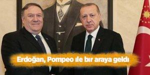 Son Dakika...Erdoğan, Pompeo ile bir araya geldi
