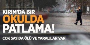 Kırım'da patlama! Ölü ve yaralılar var