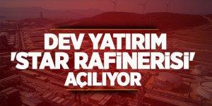 İzmir-Aliağa'da 'Star Rafinerisi' açılıyor