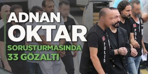 Adnan Oktar suç örgütüne operasyon: 33 gözaltı